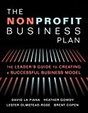 img - for The Nonprofit Business Plan: A Leader's Guide to Creating a Successful Business Model book / textbook / text book