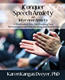 iConquer Speech Anxiety & Interview Anxiety 2nd Edition