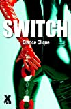 img - for Switch - a full length bdsm erotic novel book / textbook / text book