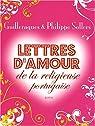 Lettres d'amour de la religieuse portugaise par Guilleragues