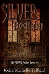SILVER: Bedlam (The Outlier Trilogy Book 2)