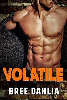 Volatile by [Dahlia, Bree]