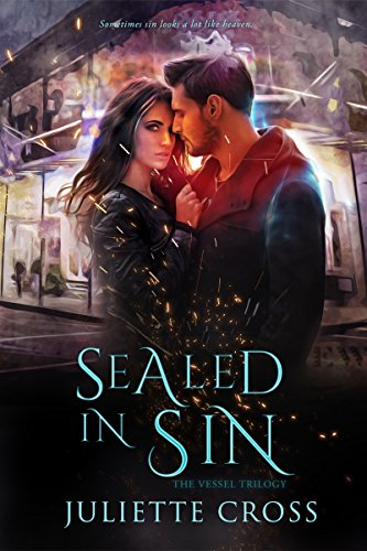 Sealed In Sin by Juliette Cross