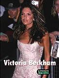 Livewire Real Lives Victoria Beckham (Livewires)