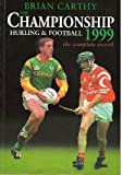 img - for Championship Football and Hurling: 1999 book / textbook / text book