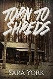 Torn To Shreds (Lucas' Story Book 1)