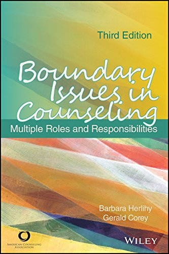 Boundary Issues in Counseling: Multiple Roles and Responsibilities, Third Edition