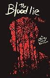 The Blood Lie: A Novel
