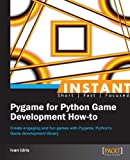 Download Instant Pygame for Python Game Development How-to Epub