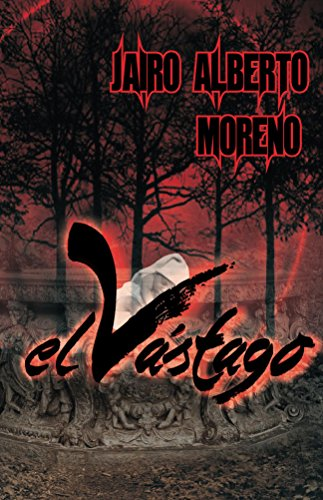 El vastago (Spanish Edition)