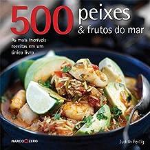 500 peixes & frutos do mar
