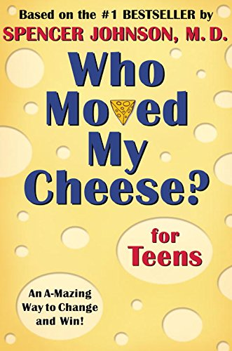Who Moved My Cheese? for Teens [Spencer Johnson] (Tapa Dura)