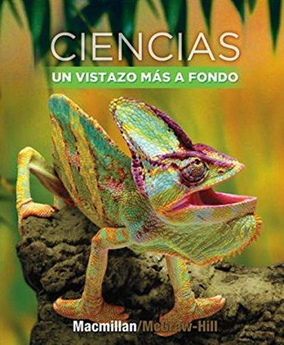 Read Online Ciencias Un Vistazo Mas a Fondo (Science a Closer Look) PDF