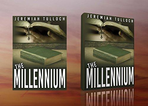 The Millennium: Millennium (Book of Revelation Explained 1)