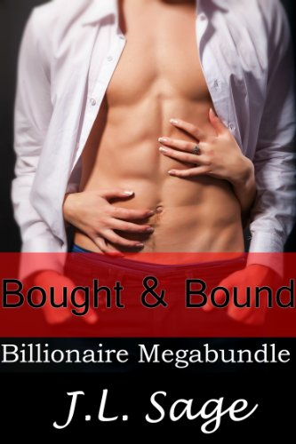 Bought & Bound (Billionaire BDSM 6 Story Erotic Romance Megabundle) ()
