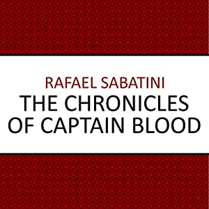 The Chronicles of Captain Blood Audiobook