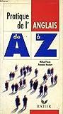 pratique de l anglais de a a z ed 94