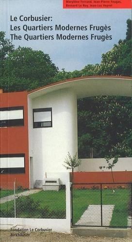 Le Corbusier. Les Quartiers Modernes Frugès / The Quartiers Modernes Frugès (Le Corbusier Guides (englisch französisch)) by Brand: Birkhäuser