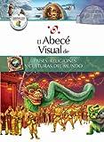 El abecé visual de países, religiones y culturas del mundo (Colección Abecé Visual) (El abece visual) (Spanish Edition)