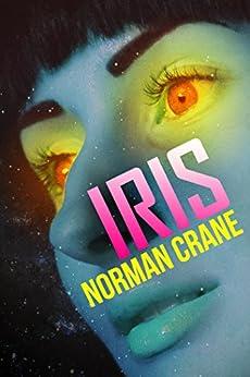 Iris by [Crane, Norman]