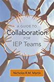 img - for A Guide to Collaboration for IEP Teams book / textbook / text book