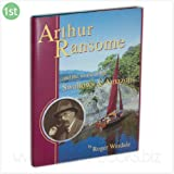 Arthur Ransome and the World of the