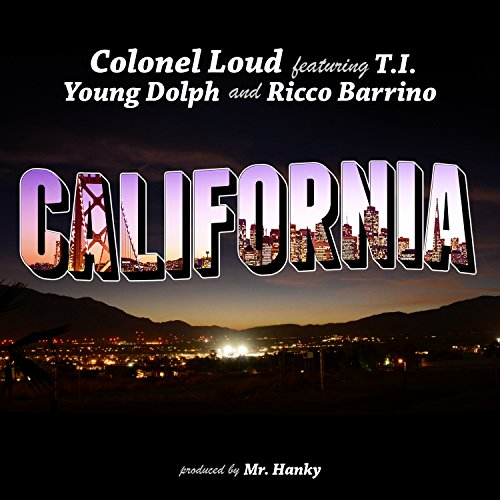 California  Feat  T I   Young Dolph   Ricco Barrino