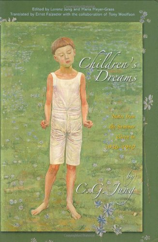 Children's Dreams: Notes from the Seminar Given in 1936-1940 (Jung Seminars) by Brand: Princeton University Press
