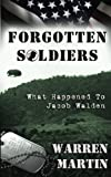 Forgotten Soldiers, Warren Martin, 0985472707