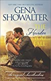 The Harder You Fall (Original Heartbreakers) by Showalter, Gena(November 24, 2015) Mass Market Paperback