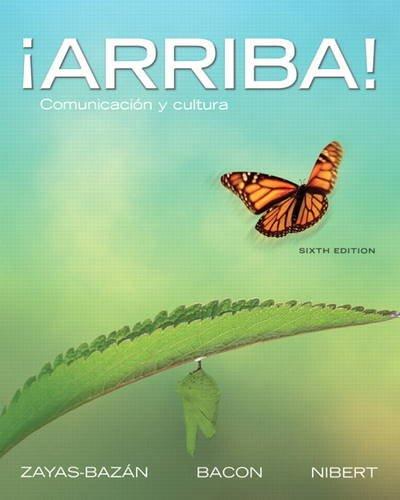 ¡Arriba!: Comunicación y cultura (6th Edition)