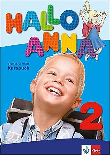Hallo Anna 2 - Lehrbuch mit 2 Audio-CDs