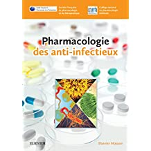 Pharmacologie des anti-infectieux (French Edition)