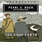 The Good Earth Audiobook by Pearl S. Buck Narrated by Anthony Heald