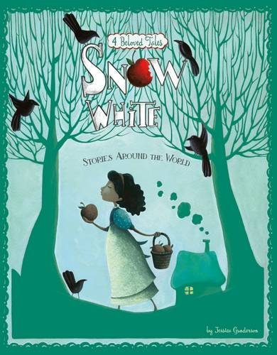 Download Snow White Stories Around the World (Nonfiction Picture Books: Multicultural Fairy Tales) PDF