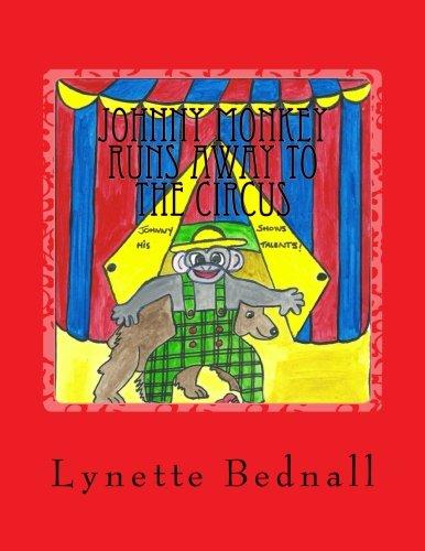 Johnny Monkey Runs Away To The Circus