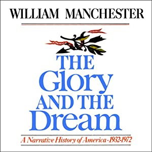 The Glory and the Dream Audiobook