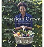 download ebook [ american grown: the story of the white house kitchen garden and gardens across america - greenlight ] by obama, michelle ( author) 2012 [ compact disc ] pdf epub