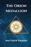 The Orion Medallion