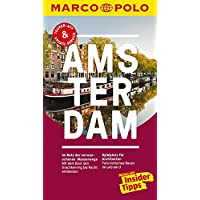 MARCO POLO Reiseführer Amsterdam: Reisen mit Insider-Tipps. Inkl. kostenloser Touren-App und Events&News