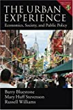 img - for The Urban Experience: Economics, Society, and Public Policy book / textbook / text book