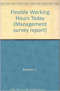 Write a report on flexible working hours