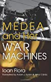 Madea and Her War Machines, Ioan Flora, 1608010678