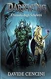 L'armata degli scheletri. Darkwing. Ediz. speciale: 2