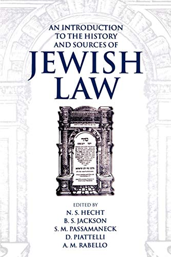 An Introduction to the History and Sources of Jewish Law (Publication (Boston University. Institute of Jewish Law), No.