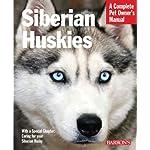 Siberian Huskies (Complete Pet Owner's Manual) 5