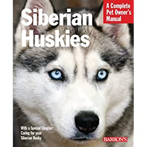 Siberian Huskies (Complete Pet Owner's Manual) 9