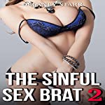 The Sinful Sex Brat 2 | Delaney Starr