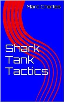 Shark Tank Tactics by [Charles, Marc]