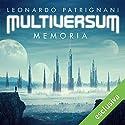 Memoria (Multiversum 2) Hörbuch von Leonardo Patrignani Gesprochen von: Paolo Carenzo